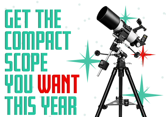 Get the compact scope you want this year.