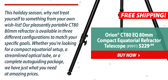 Orion CT80 EQ 80mm Compact Equatorial Refractor Telescope(#9911) $229.99 - Buy Now
