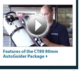 Featured Videos - Features of the CT80 80mm AutoGuider Package - Watch Now