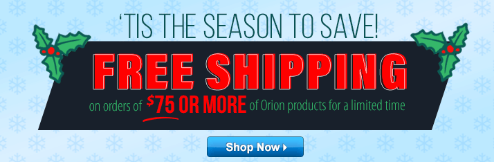 Free Shipping on order of $75 or more of Orion Products for a limited time