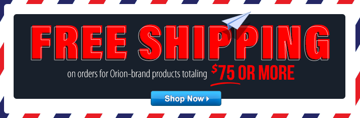 Free Shipping on order of $75 or more of Orion Gear