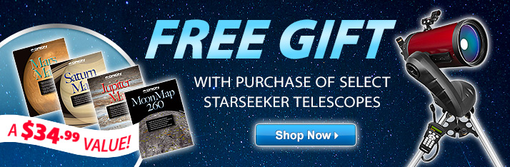 Free Gift with Purchase of Select StarSeeker IV Telescopes