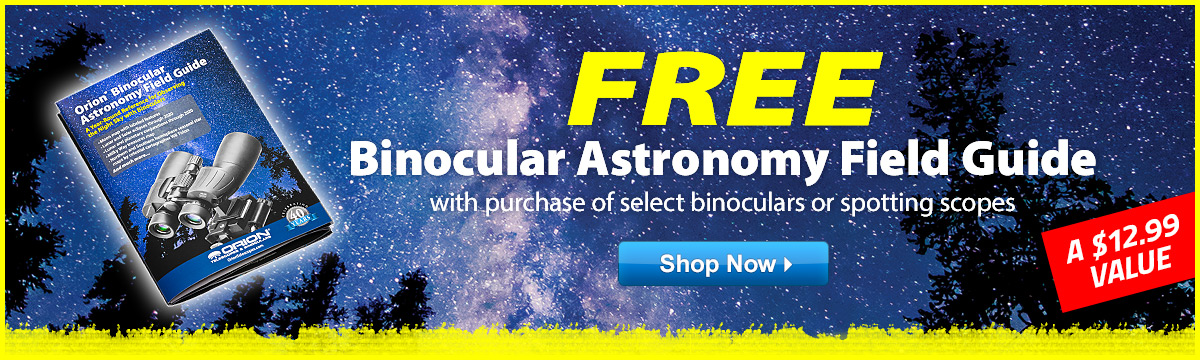 Free Binocular Astronomy Guide With Purchase