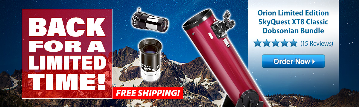 Back for a Limited Time: Orion Limited Edition SkyQuest XT8 Classic Dobsonian Bundle