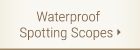Waterproof Spotting Scopes