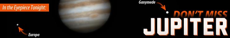 Don't Miss Jupiter