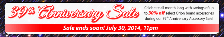 Orion's 39th Anniversary Sale Ends Soon!