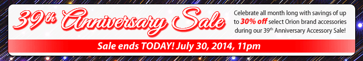 Orion's 39th Anniversary Sale Ends Today!