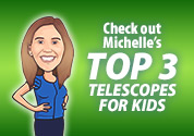 Michelle's Picks: Best Telescopes for Kids