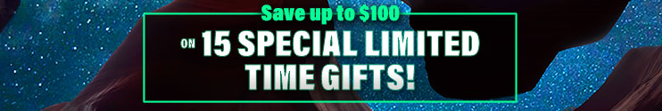 Save Up To $100 on 15 Special Limited Time Gifts